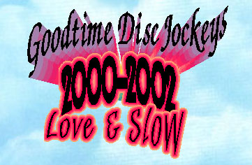 goodtime djs list of love and slow songs 2000 39 s 2000 2006 r b rock and pop. Black Bedroom Furniture Sets. Home Design Ideas